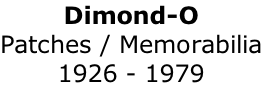 Dimond-O Patches / Memorabilia 1926 - 1979